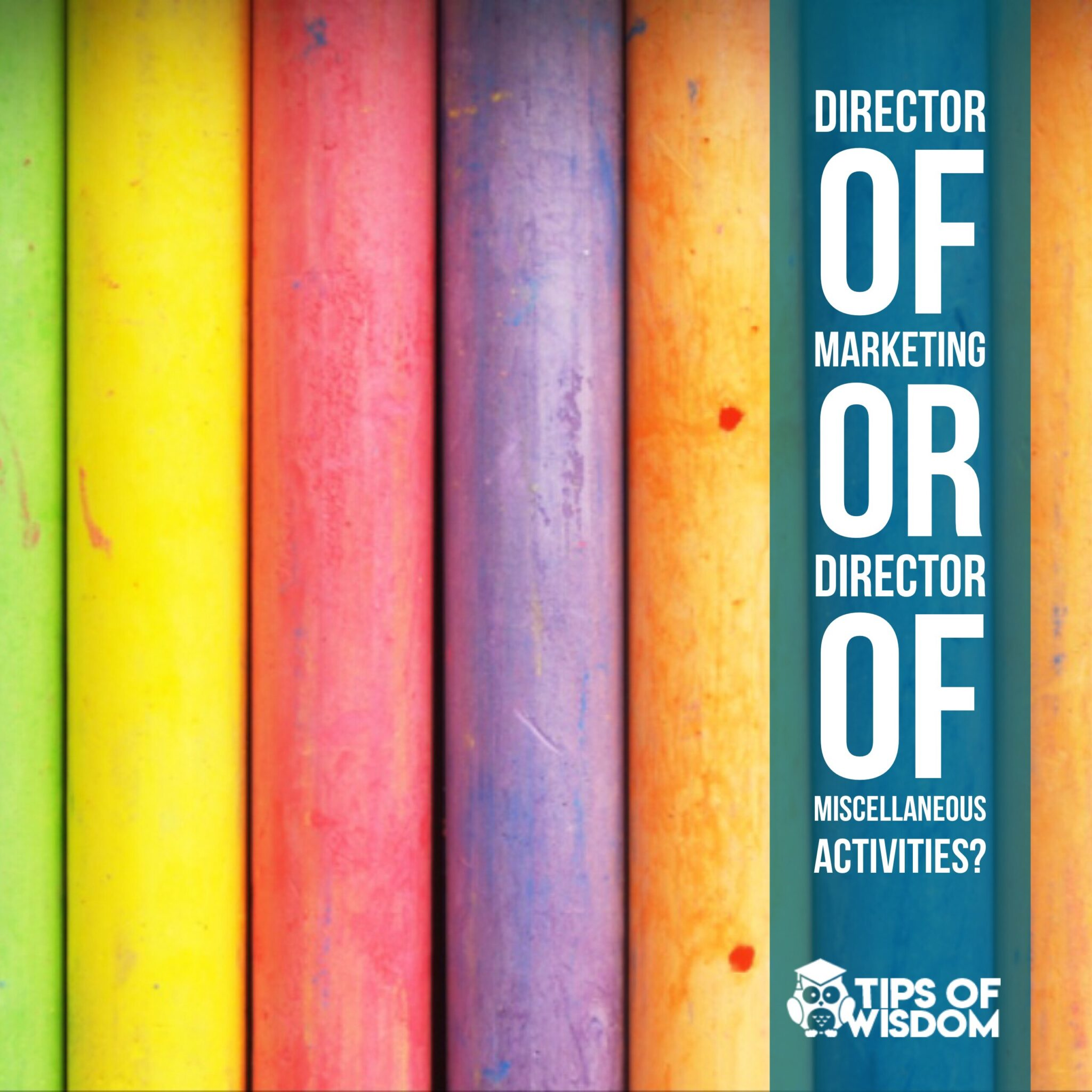 Director of Marketing or Director of Miscellaneous Activities?