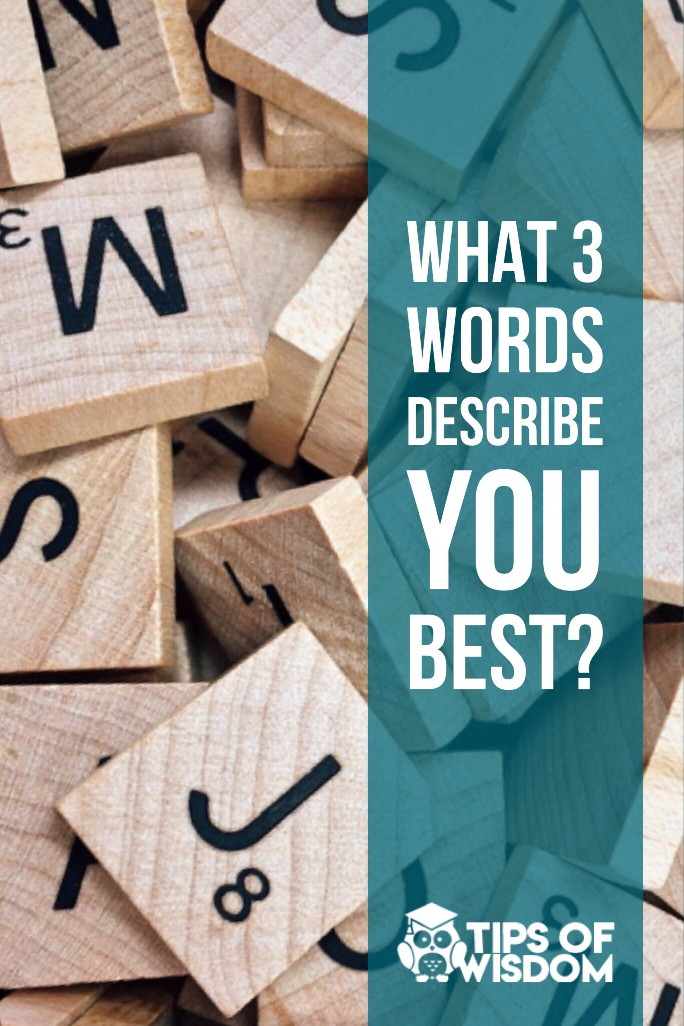 Interview Tips: What 3 Words best describe you