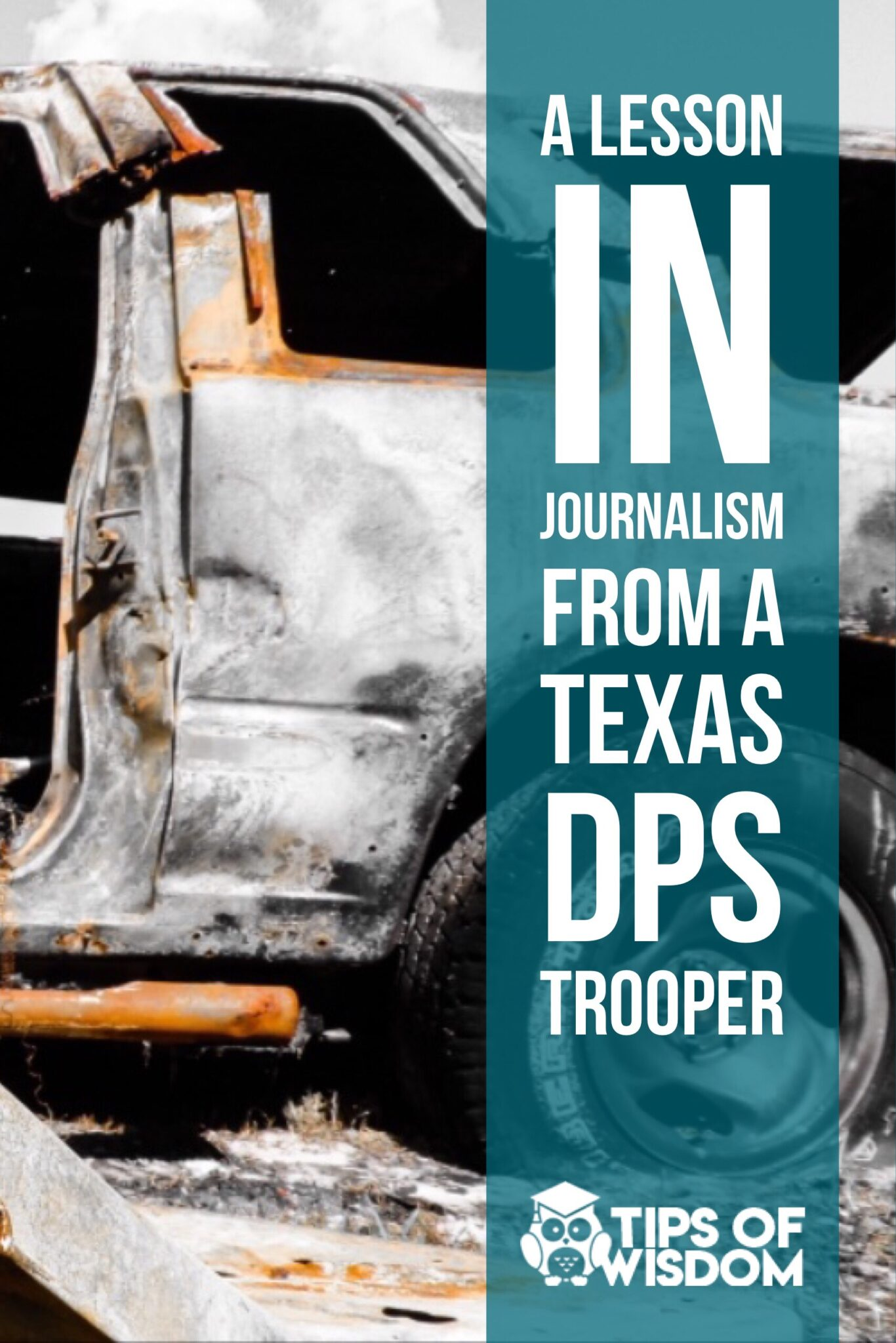 A lesson in journalism from a DPS Trooper. Journalism story ideas