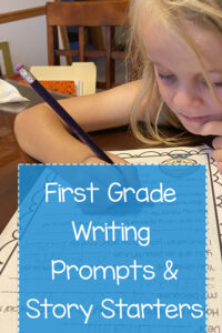 First grade writing prompts and story starters